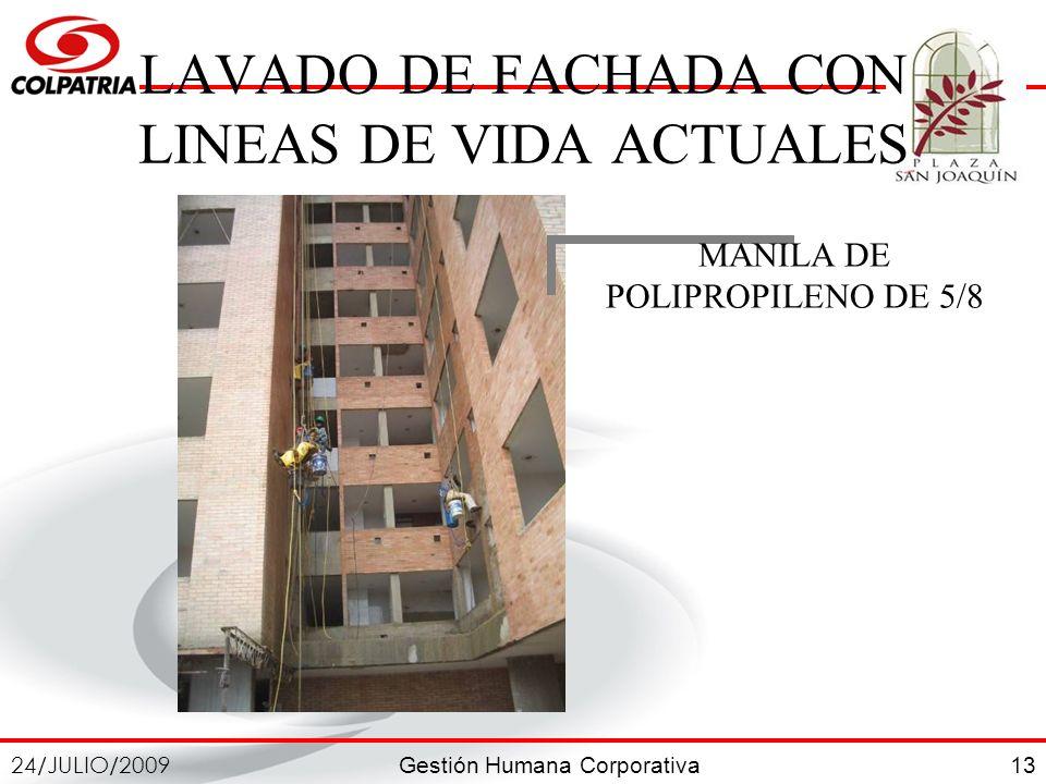 LAVADO DE FACHADA CON LINEAS DE VIDA ACTUALES