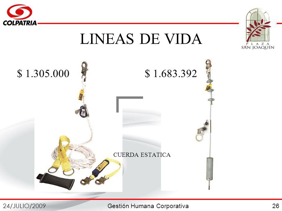 LINEAS DE VIDA $ 1.305.000 $ 1.683.392 CUERDA ESTATICA