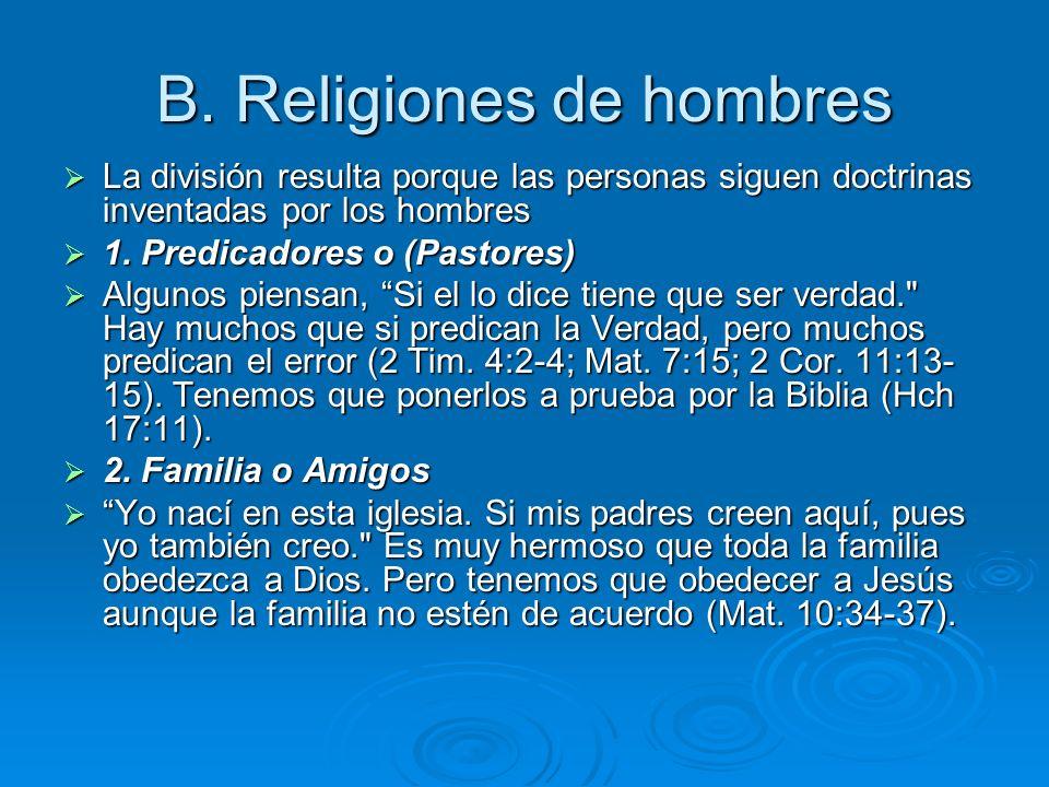 B. Religiones de hombres
