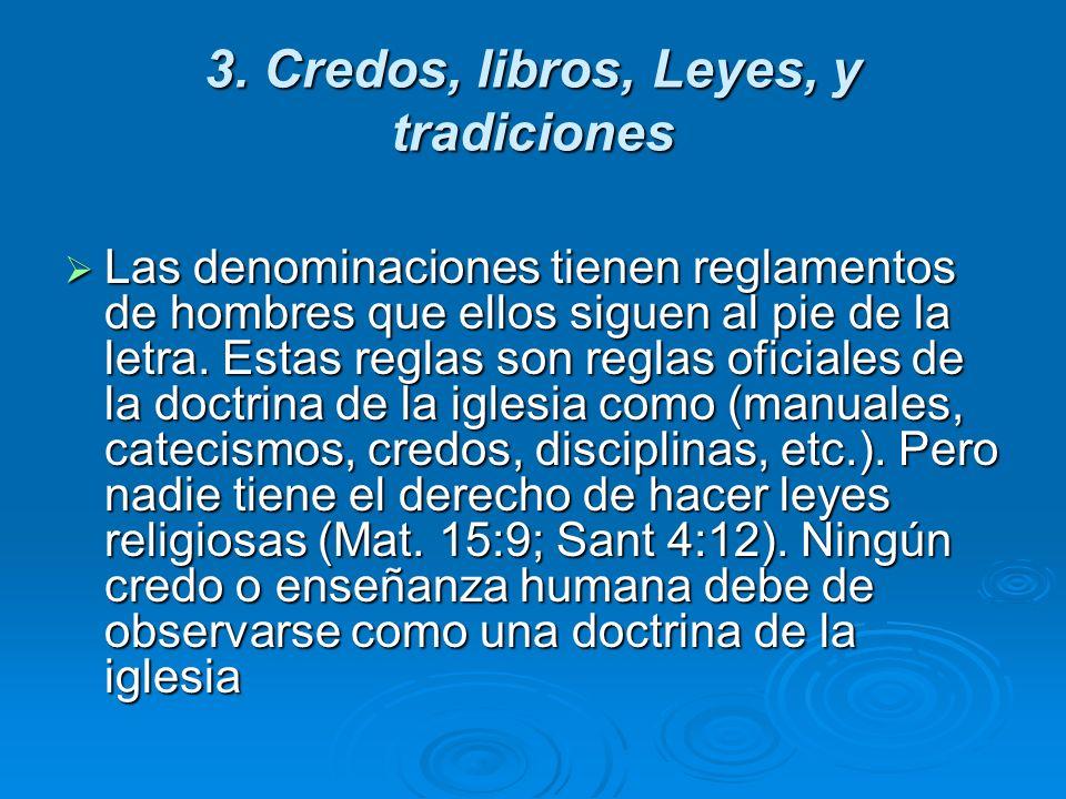 3. Credos, libros, Leyes, y tradiciones