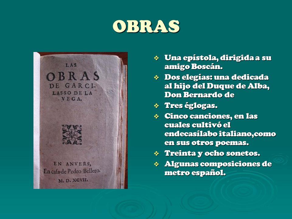 OBRAS Una epístola, dirigida a su amigo Boscán.