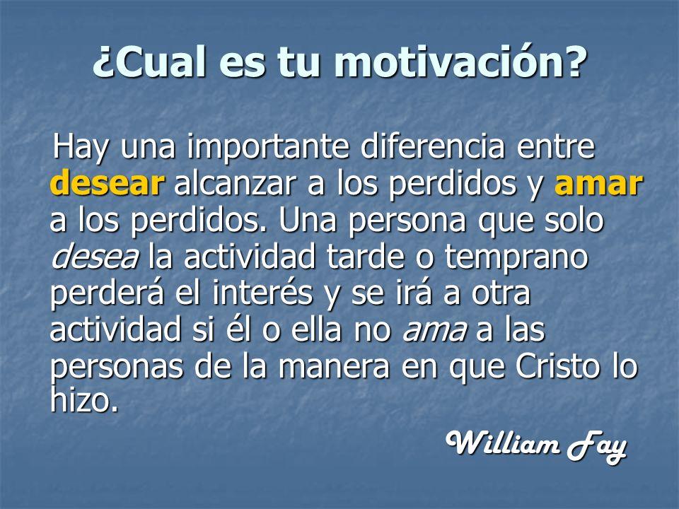¿Cual es tu motivación