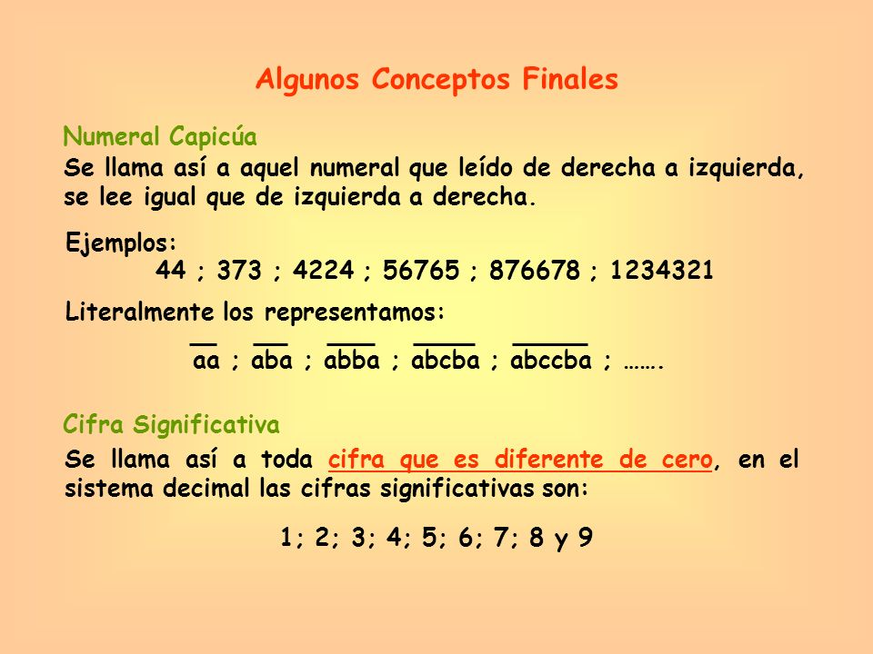Algunos Conceptos Finales aa ; aba ; abba ; abcba ; abccba ; …….