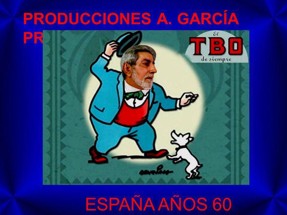 PRODUCCIONES A. GARCÍA PRESENTAN