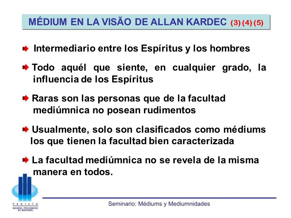 MÉDIUM EN LA VISÃO DE ALLAN KARDEC (3) (4) (5)
