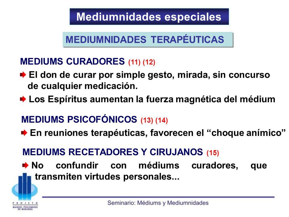 Mediumnidades especiales