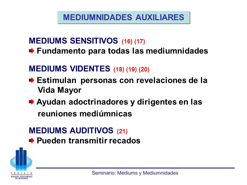 MEDIUMNIDADES AUXILIARES