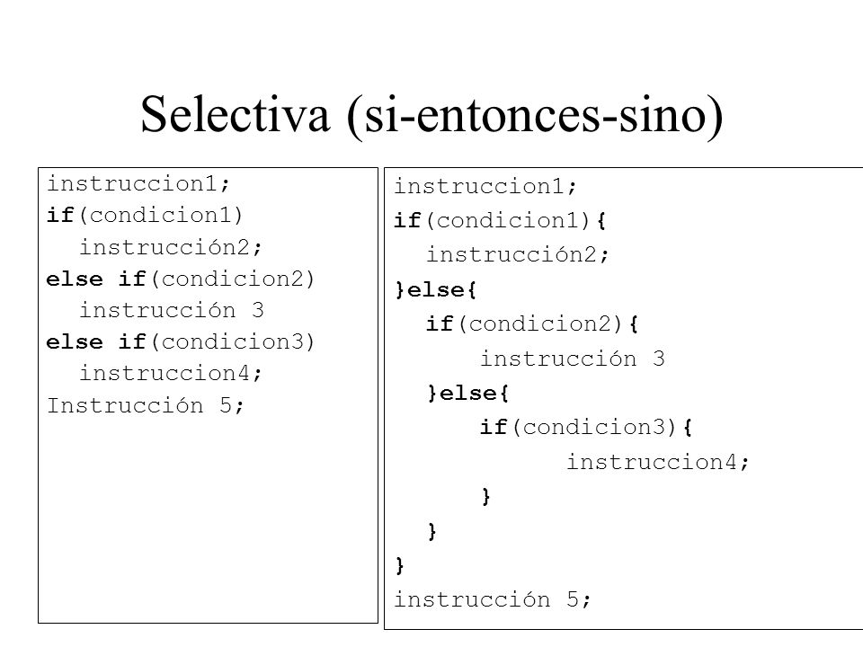 Selectiva (si-entonces-sino)