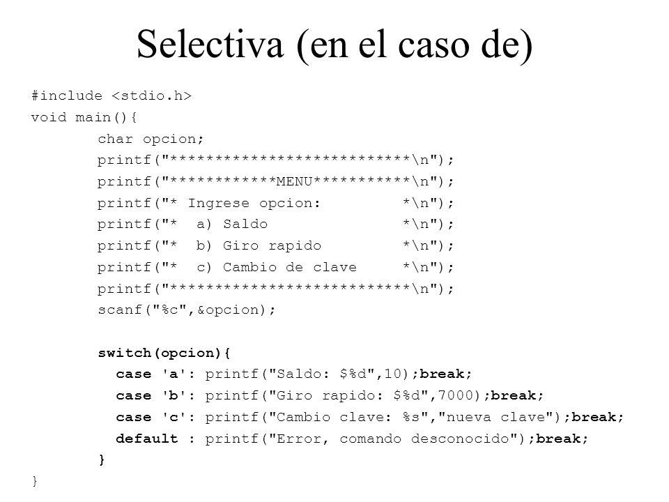Selectiva (en el caso de)
