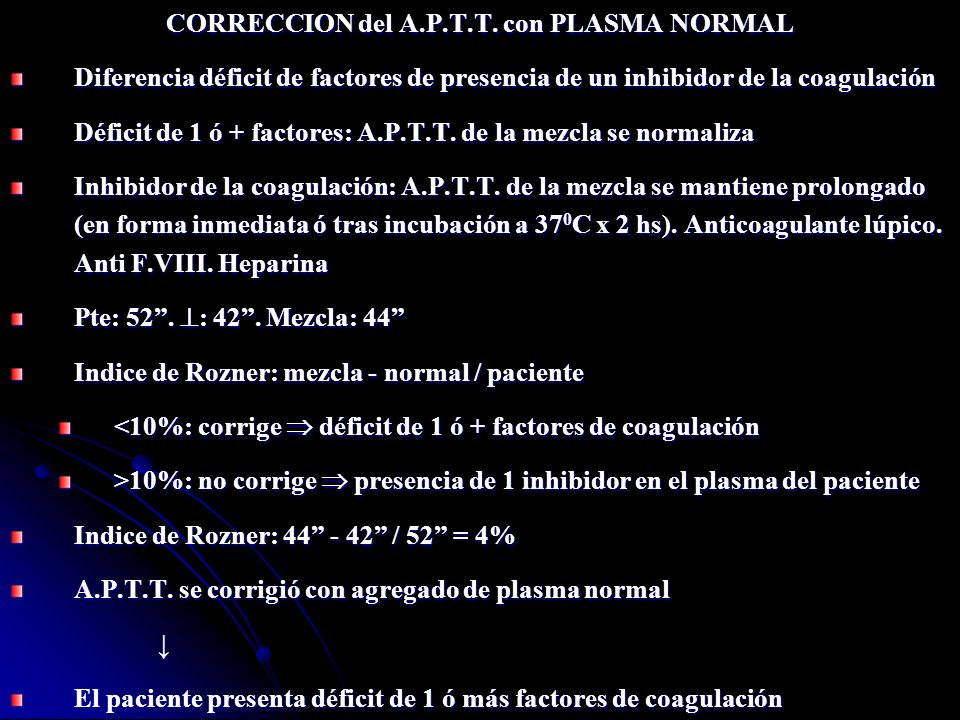 CORRECCION del A.P.T.T. con PLASMA NORMAL