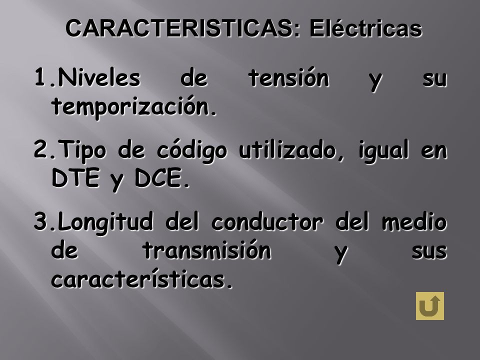 CARACTERISTICAS: Eléctricas
