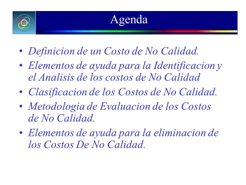 Agenda Definicion de un Costo de No Calidad.