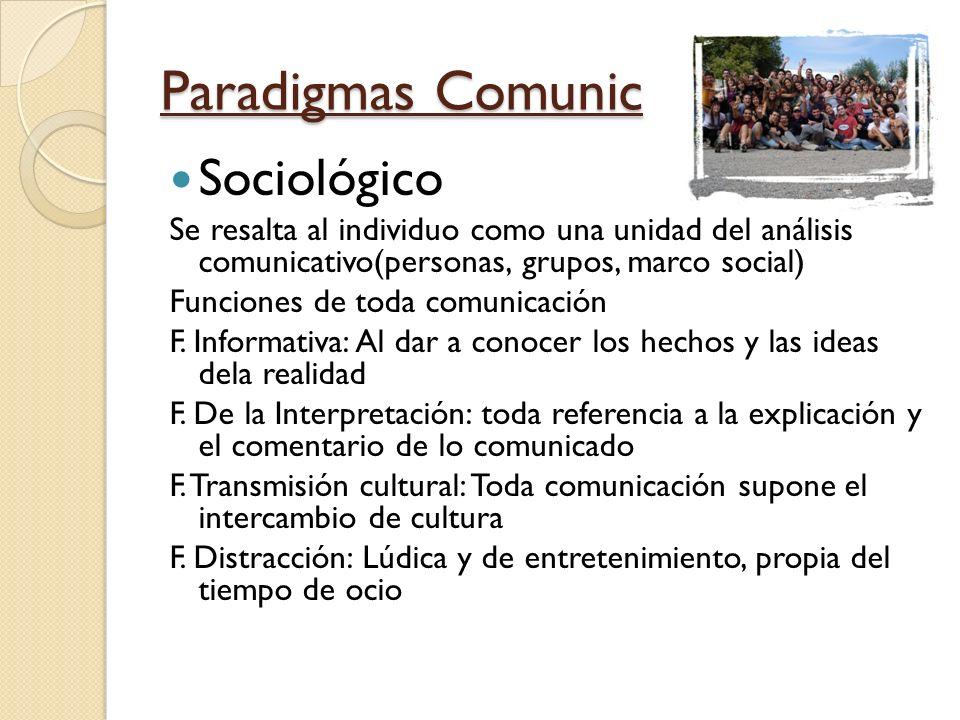 Paradigmas Comunic Sociológico