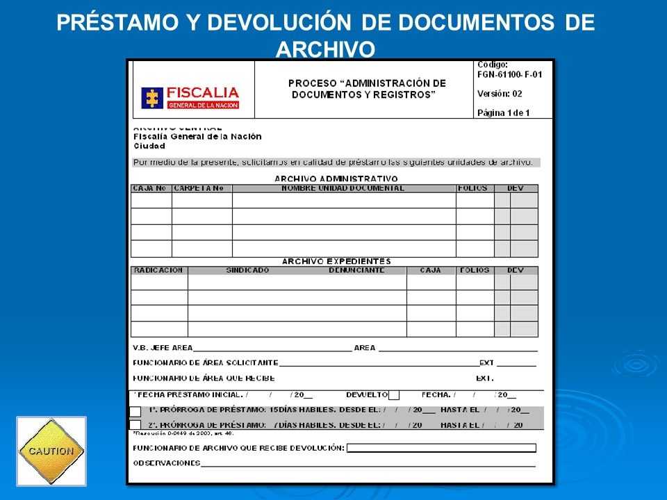 PRÉSTAMO Y DEVOLUCIÓN DE DOCUMENTOS DE ARCHIVO