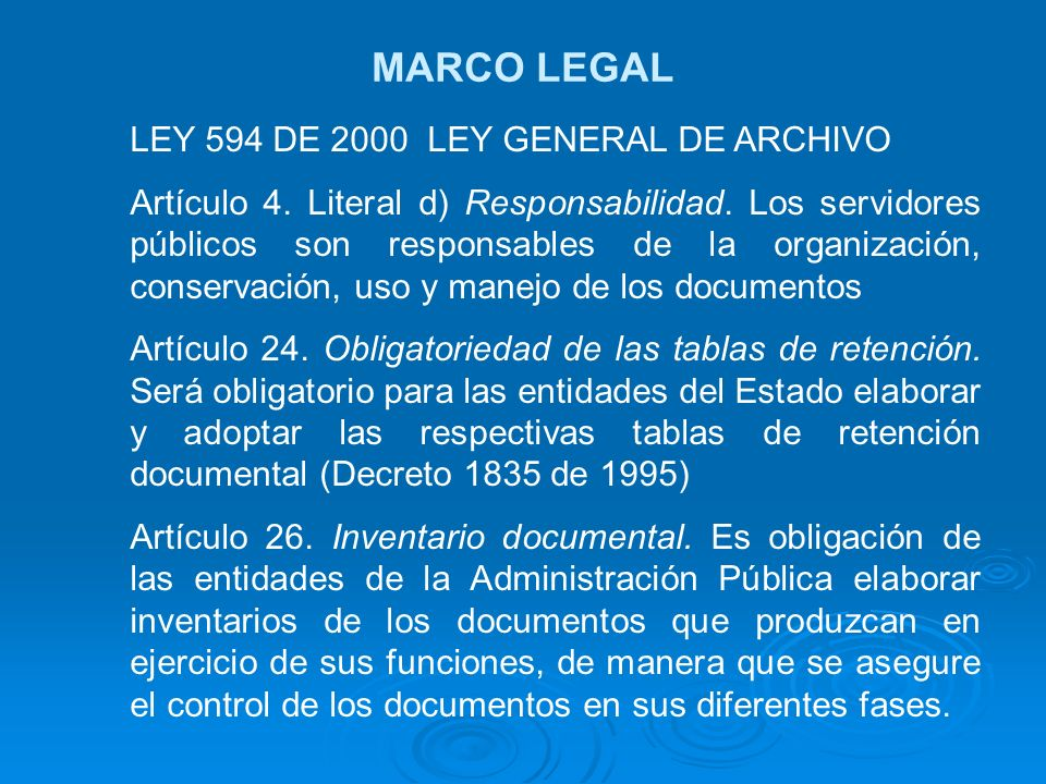 MARCO LEGAL LEY 594 DE 2000 LEY GENERAL DE ARCHIVO