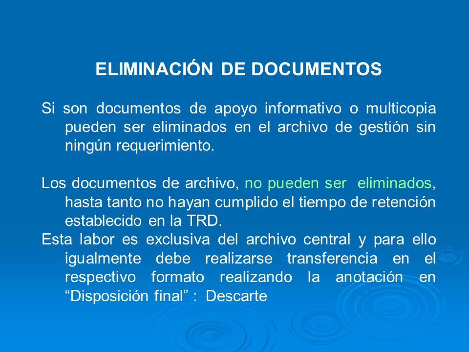 ELIMINACIÓN DE DOCUMENTOS