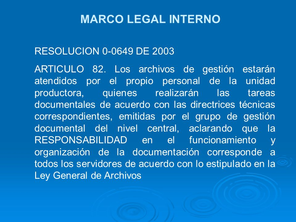 MARCO LEGAL INTERNO RESOLUCION 0-0649 DE 2003