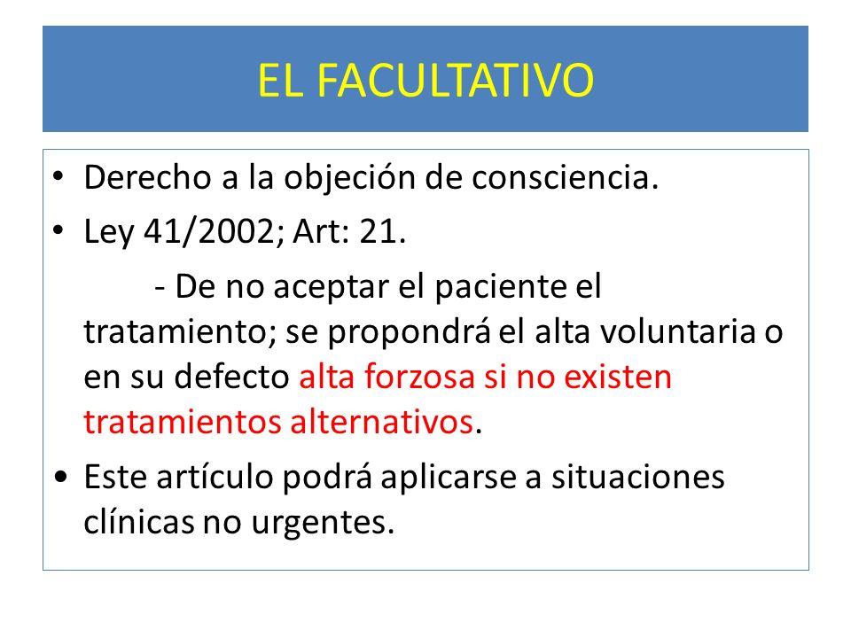 EL FACULTATIVO Derecho a la objeción de consciencia.