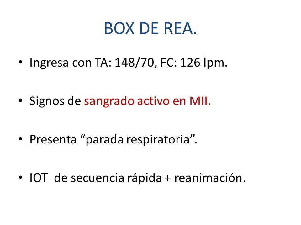 BOX DE REA. Ingresa con TA: 148/70, FC: 126 lpm.