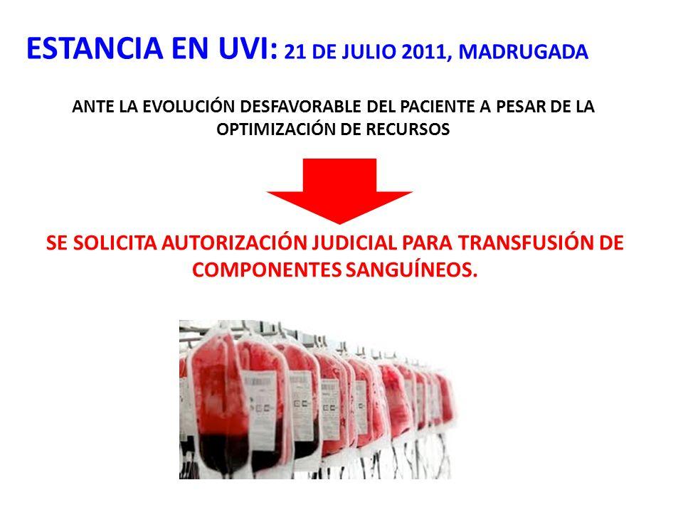 ESTANCIA EN UVI: 21 DE JULIO 2011, MADRUGADA