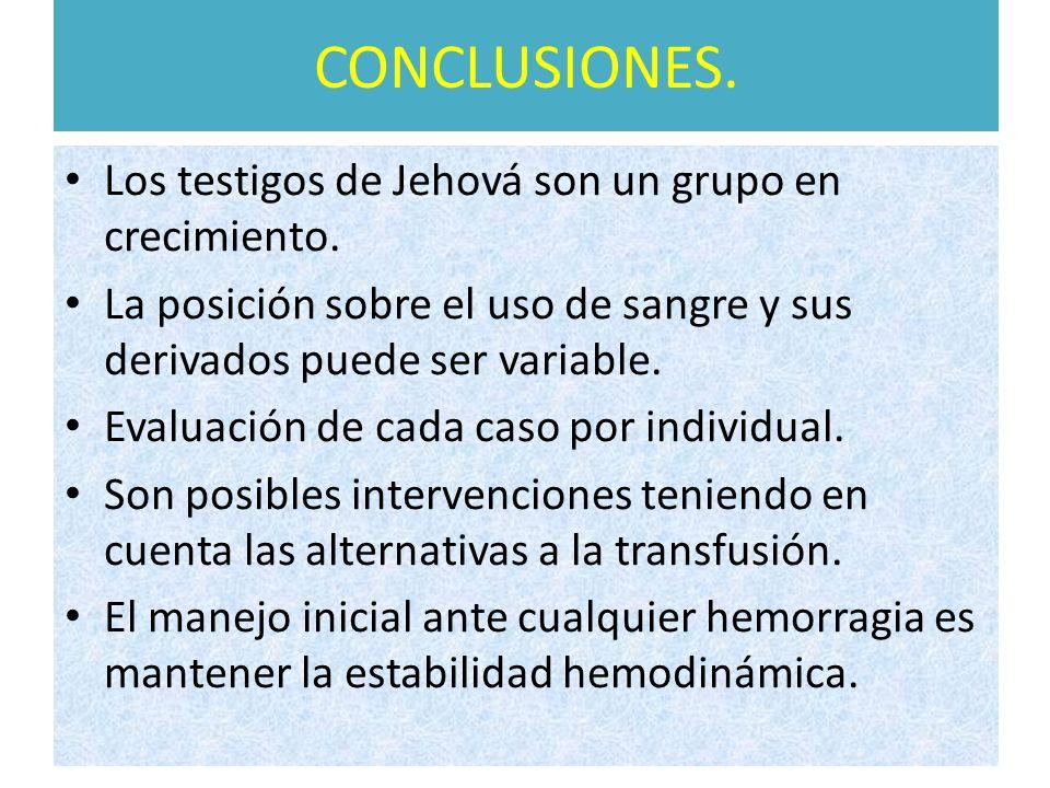 CONCLUSIONES. Los testigos de Jehová son un grupo en crecimiento.
