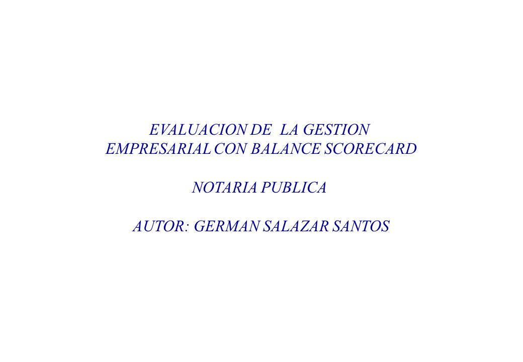 EVALUACION DE LA GESTION EMPRESARIAL CON BALANCE SCORECARD