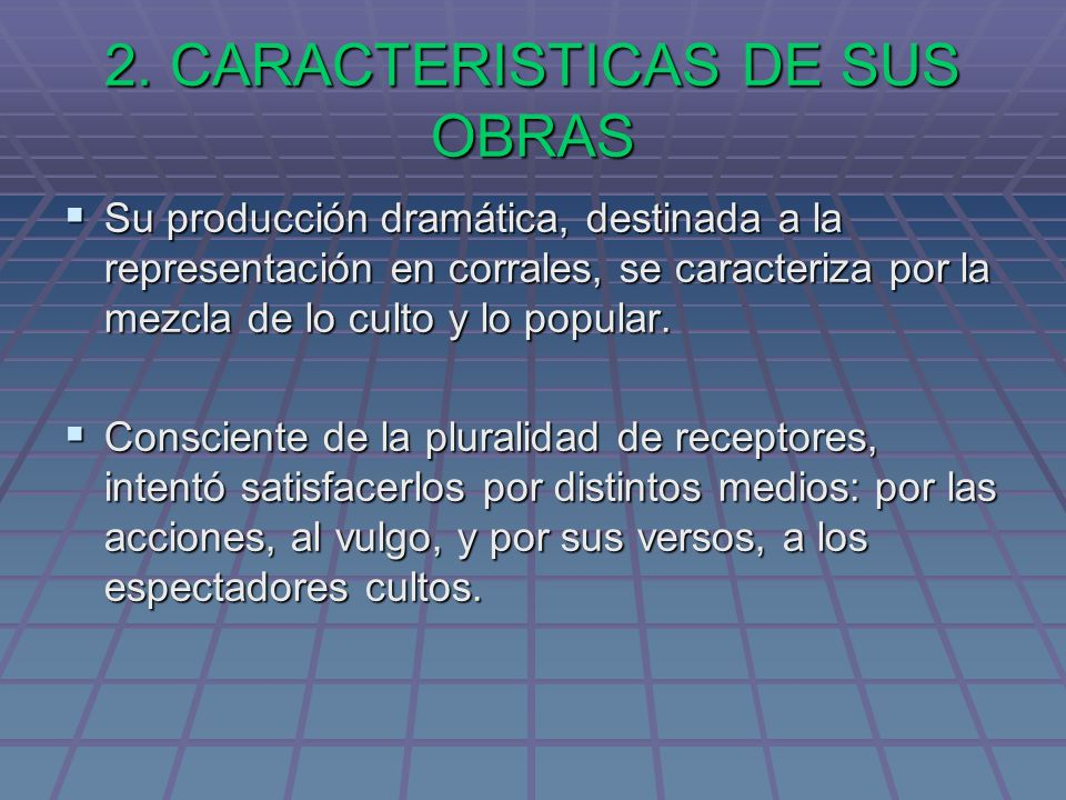 2. CARACTERISTICAS DE SUS OBRAS