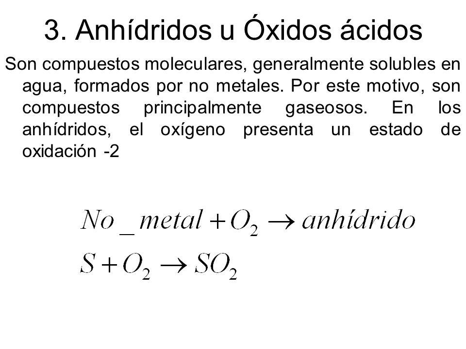 3. Anhídridos u Óxidos ácidos