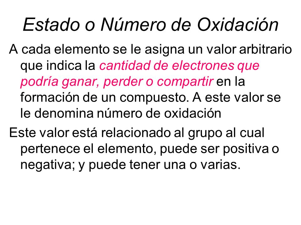 Estado o Número de Oxidación