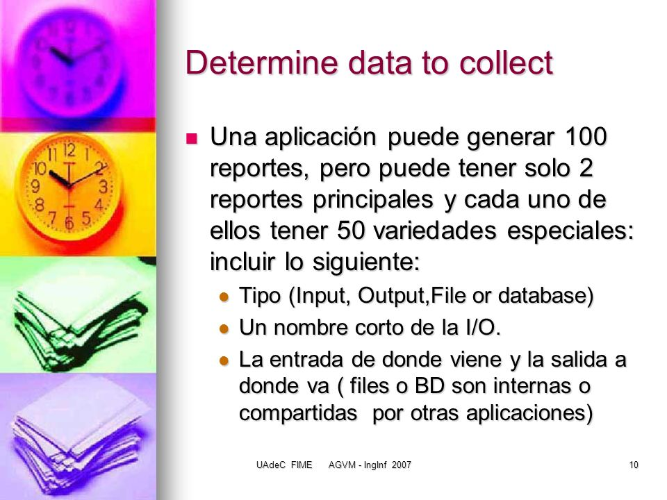 Determine data to collect