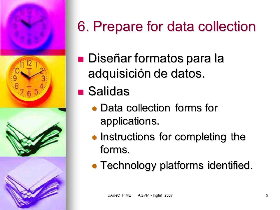 6. Prepare for data collection