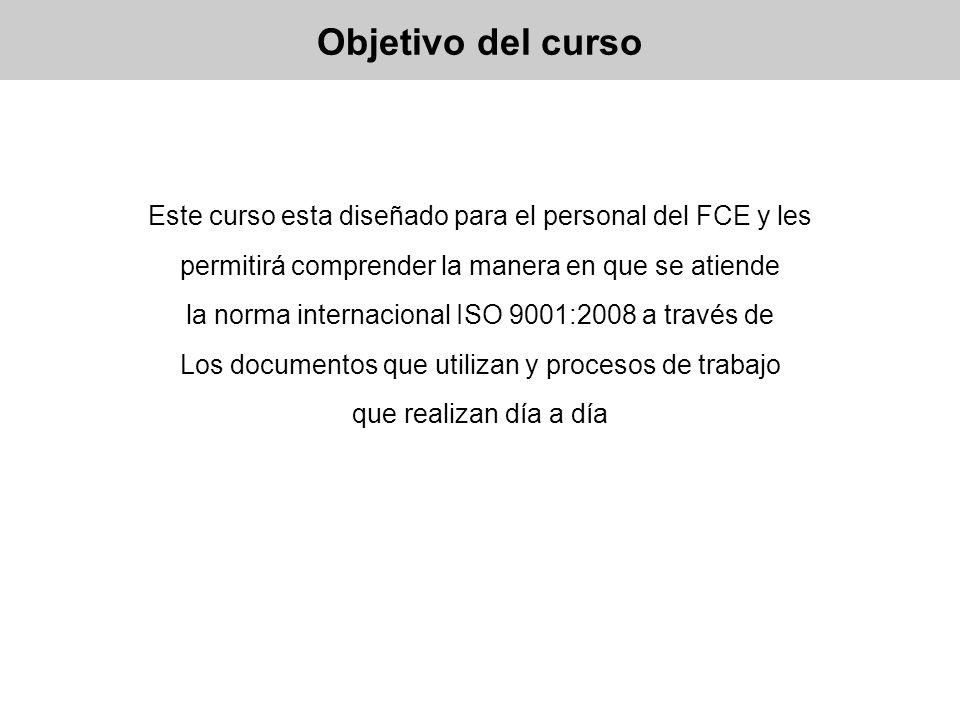 Objetivo del cursoEste curso esta diseñado para el personal del FCE y les. permitirá comprender la manera en que se atiende.