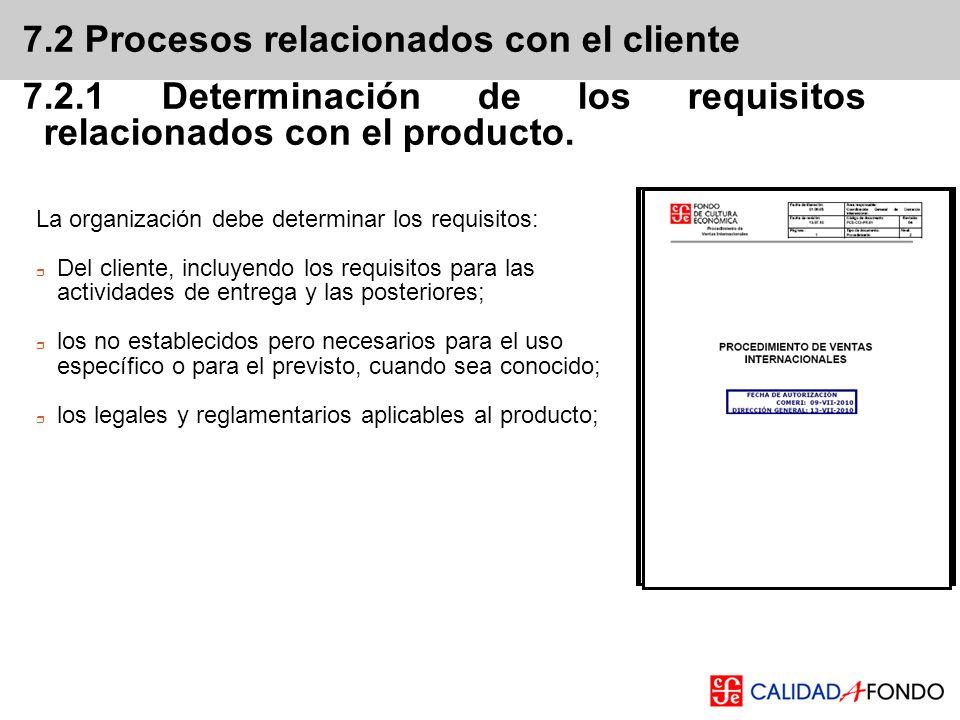 7.2 Procesos relacionados con el cliente