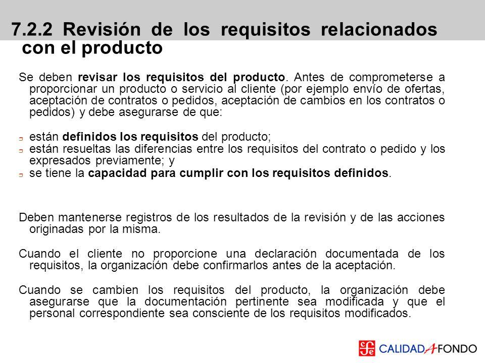 7.2.2 Revisión de los requisitos relacionados con el producto