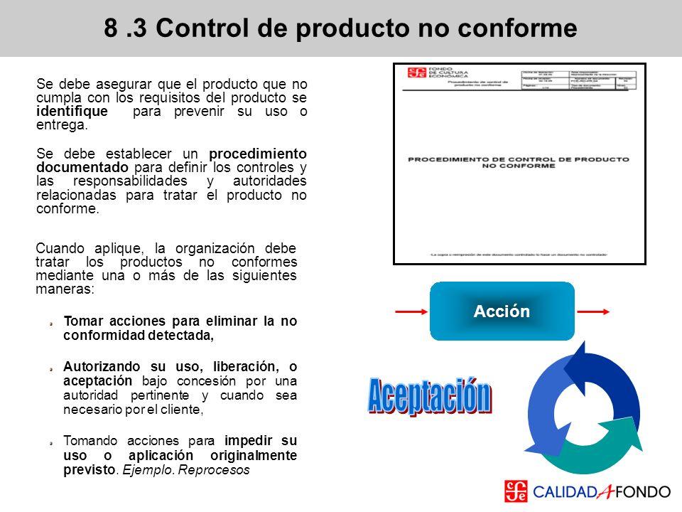 8 .3 Control de producto no conforme