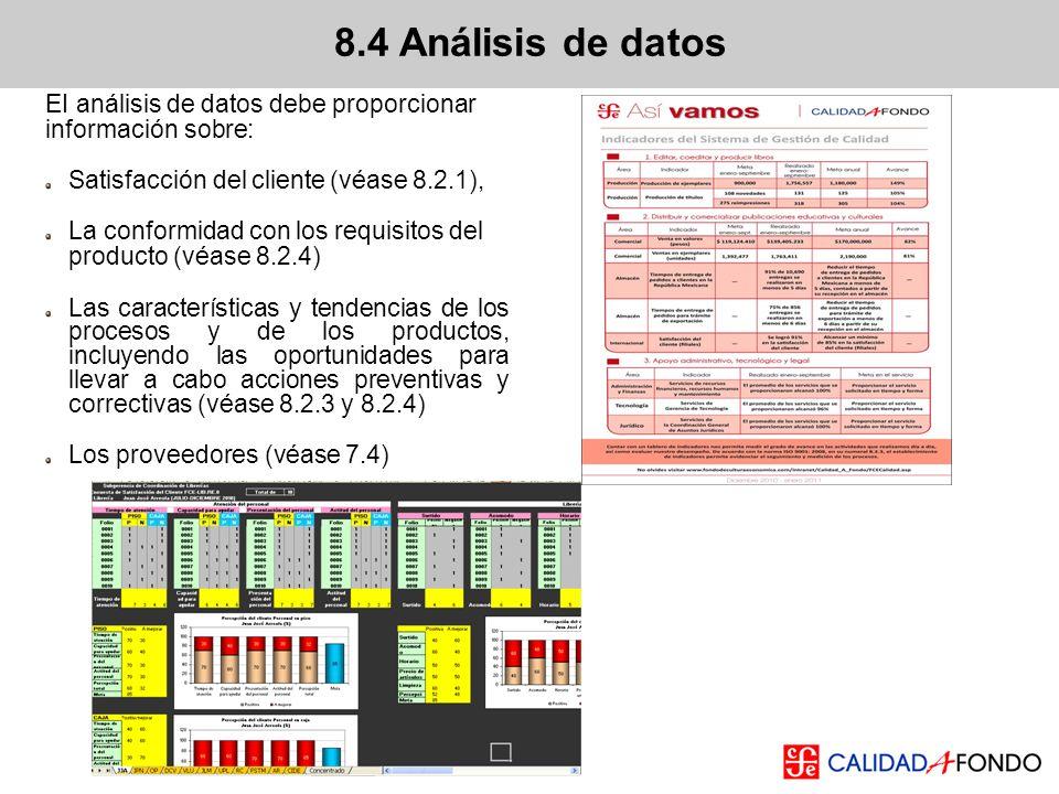 8.4 Análisis de datos EI análisis de datos debe proporcionar