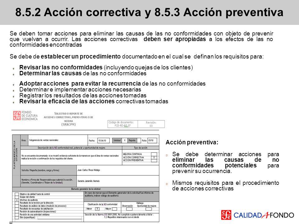 8.5.2 Acción correctiva y 8.5.3 Acción preventiva