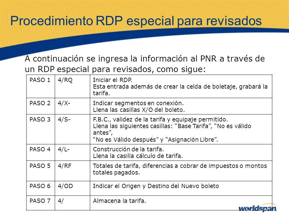 Procedimiento RDP especial para revisados
