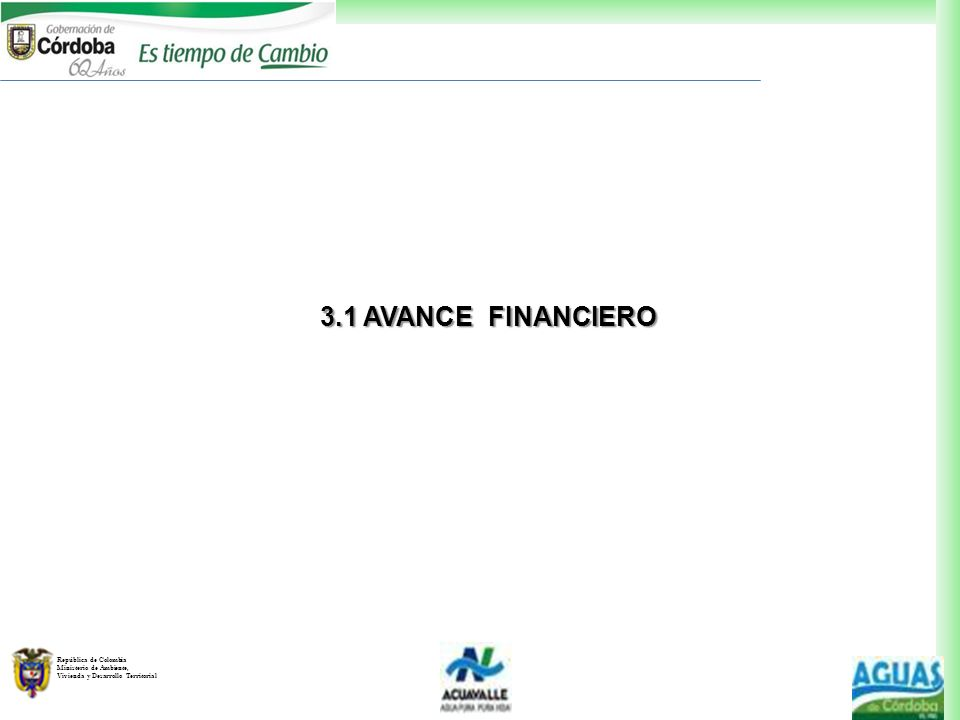 3.1 AVANCE FINANCIERO