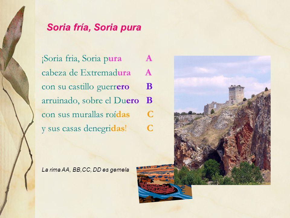 ¡Soria fria, Soria pura A cabeza de Extremadura A