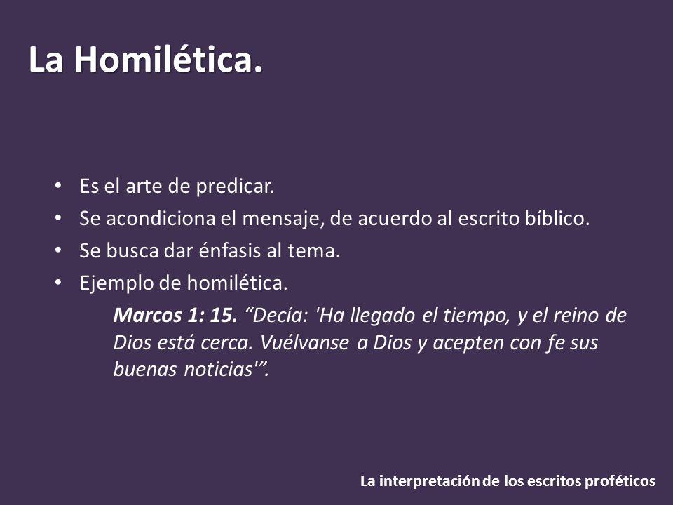 Es el arte de predicar. Se acondiciona el mensaje, de acuerdo al escrito bíblico. Se busca dar énfasis al tema.