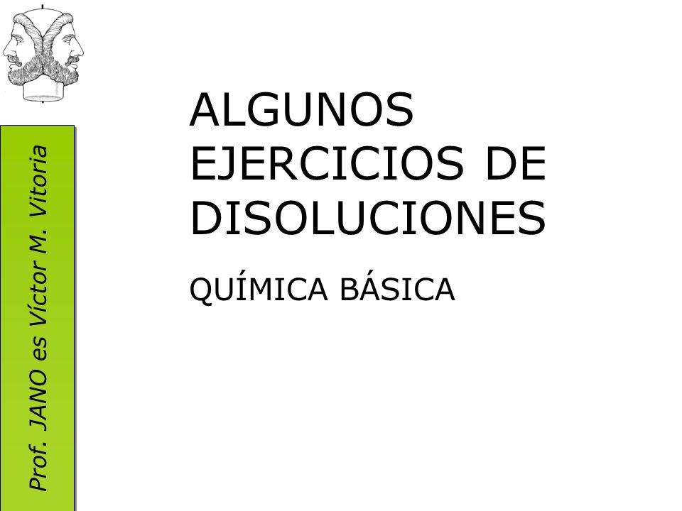 ALGUNOS EJERCICIOS DE DISOLUCIONES