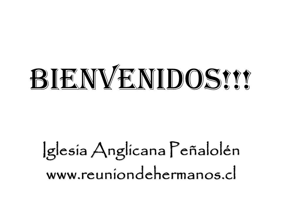 Iglesia Anglicana Peñalolén www.reuniondehermanos.cl