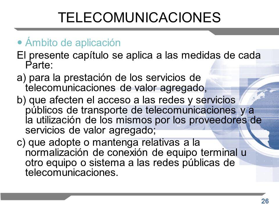 TELECOMUNICACIONES Ámbito de aplicación