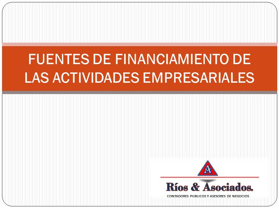 FUENTES DE FINANCIAMIENTO DE LAS ACTIVIDADES EMPRESARIALES