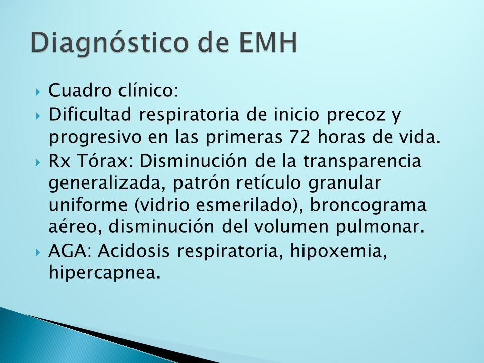 Diagnóstico de EMH Cuadro clínico: