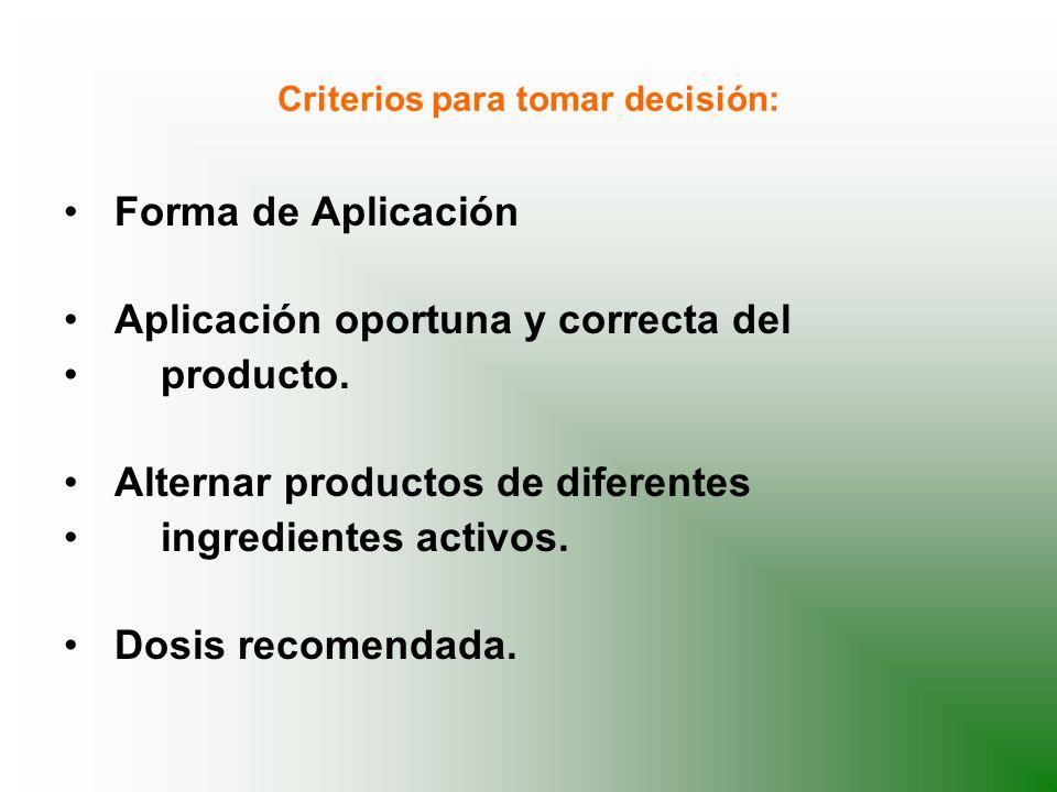 Criterios para tomar decisión: