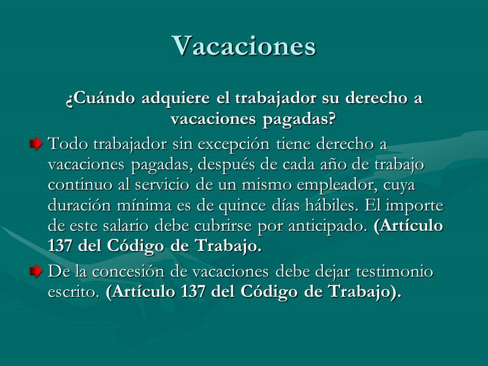¿Cuándo adquiere el trabajador su derecho a vacaciones pagadas