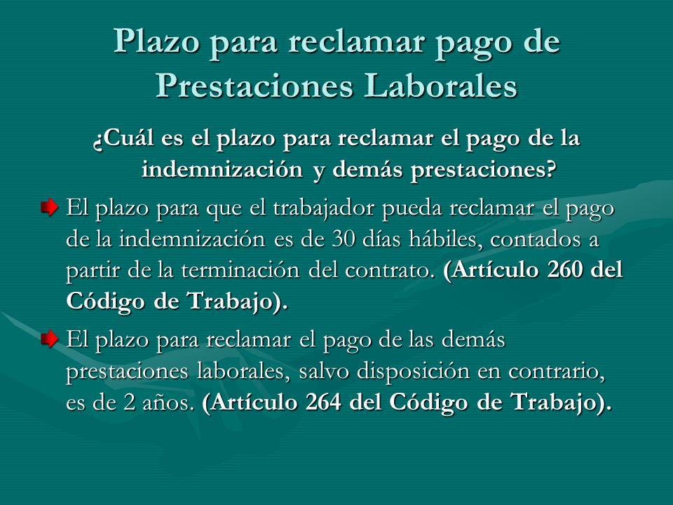 Plazo para reclamar pago de Prestaciones Laborales