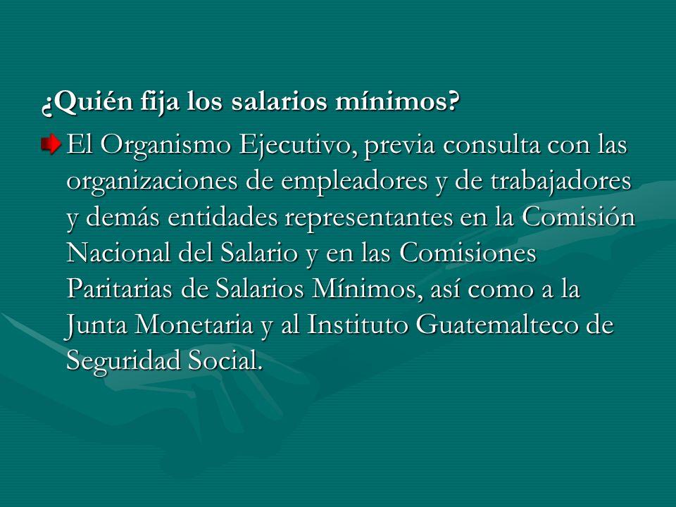 ¿Quién fija los salarios mínimos